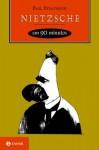 Nietzsche em 90 Minutos (Portuguese Edition) - Paul Strathern