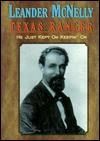 Leander McNelly: Texas Ranger - Robert Scott, Bob Scott