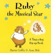 Ruby the Musical Star: A Ting-a-ling Pop-Up Book - Harriet Griffey, Anne Holt