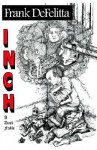 Inch: A Dark Fable - Frank DeFelitta