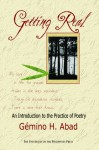 Getting Real: An Introduction to the Practice of Poetry (Philippine Writers Series) - Gémino H. Abad