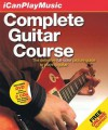 I Can Play Music: Complete Guitar Course - Hal Leonard Publishing Company
