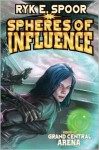 Spheres of Influence - Ryk E. Spoor