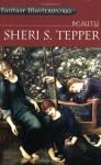 Beauty (Fantasy Masterworks) - Sheri S. Tepper