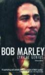 Bob Marley: Lyrical Genius - Kwame Dawes