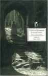 Felicia Hemans: Selected Poems, Prose and Letters - Felicia Dorothea Browne Hemans, Gary Kelly, Susan J. Wolfson