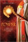 The Power: A Berkeley Blackfriars Novel - John R. Mabry