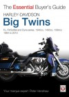 Harley-Davidson Big Twins: FL, FX/Softail and Dyna series. 1340cc, 1450cc, 1584cc 1984-2010 - Peter Henshaw