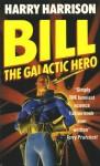 Bill, the Galactic Hero (Bill, #1) - Harry Harrison