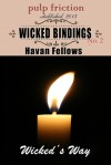 Wicked Bindings - Havan Fellows