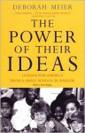 The Power of Their Ideas: Lessons for America from a Small School in Harlem - Deborah Meier