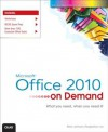 Microsoft Office 2010 on Demand - Steve Johnson, Perspection Inc.