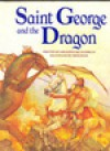 Saint George And The Dragon - Geraldine McCaughrean, Nicki Palin