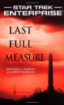 Last Full Measure - Michael A. Martin, Andy Mangels
