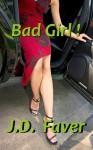 Bad Girl! - J.D. Faver