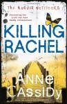 Killing Rachel (Murder Notebooks) - Anne Cassidy