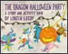 The Dragon Halloween Party - Loreen Leedy