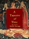 A Tapestry of Time - Judith Arnopp