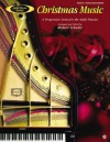 Adult Piano Christmas Music, Bk 2: A Progressive Series for the Adult Pianist - Robert Schultz
