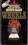 Wheels - Arthur Hailey