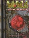 Gamma World: Out of the Vaults (Gamma World d20 3.5 Roleplaying) - James Maliszewski, John R. Snead
