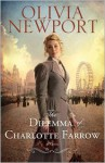 The Dilemma of Charlotte Farrow - Olivia Newport