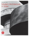 Modern Architecture in Israel - Michael Levin