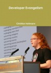 Developer Evangelism - Christian Heilmann