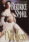 The Duchess - Bertrice Small