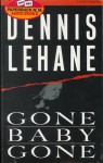 Gone, Baby, Gone (Audio) - Dennis Lehane