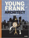 Young Frank, Architect - Frank Viva