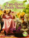 Two-Hour Teddy Bears - Anita Louise Crane