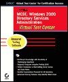 MCSE: Windows 2000 Directory Services Administration Virtual Test Center CD-ROM Boxed Set [With User Manual] - Sybex