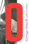 George Orwell: A Life in Letters - Peter Davison, George Orwell