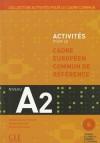 Activites Pour Le Cecr - A2 Textbook + Key + Audio CD - Corsain