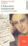 Pierre Louis Rey Commente L'éducation Sentimentale De Gustave Flaubert - Pierre-Louis Rey