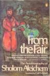 From the Fair: The Autobiography of Sholom Aleichem - Sholem Aleichem, Curt Leviant