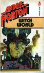 Witch World (Witch World Series 1: Estcarp Cycle, #1) - Andre Norton