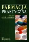 Farmacja praktyczna - Jachowicz Renata (red.) - Renata Jachowicz