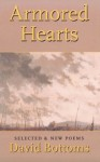 Armored Hearts: Selected & New Poems - David Bottoms