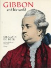 Gibbon and His World - Gavin de Beer