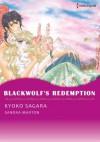 Blackwolf's Redemption (Harlequin comics) - Sandra Marton, Kyoko Sagara