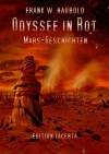Odyssee in Rot (German Edition) - Frank W. Haubold, Crossvalley Smith