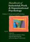 Handbook of Industrial, Work & Organizational Psychology: Volume 2: Organizational Psychology - Neil Anderson, Chockalingam Viswesvaran, Handan Sinangil, Deniz S. Ones