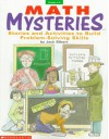 Math Mysteries: Stories and Activities to Build Problem-Solving Skills - Jack Silbert
