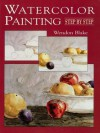 Watercolor Painting Step by Step (Dover Art Instruction) - Wendon Blake