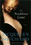 The Breakdown Lane - Jacquelyn Mitchard