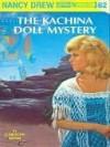 The Kachina Doll Mystery (Nancy Drew, #62) - Carolyn Keene