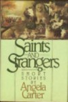 Saints And Strangers - Angela Carter