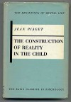 The Construction of Reality in the Child - Jean Piaget
